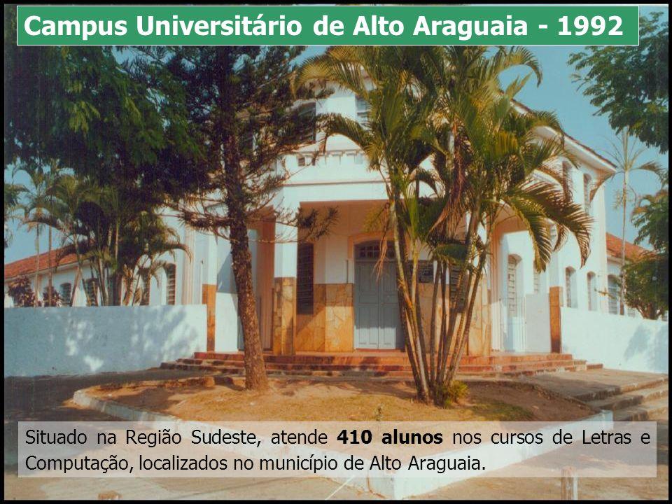 Campus Universitário de Alto Araguaia - 1992