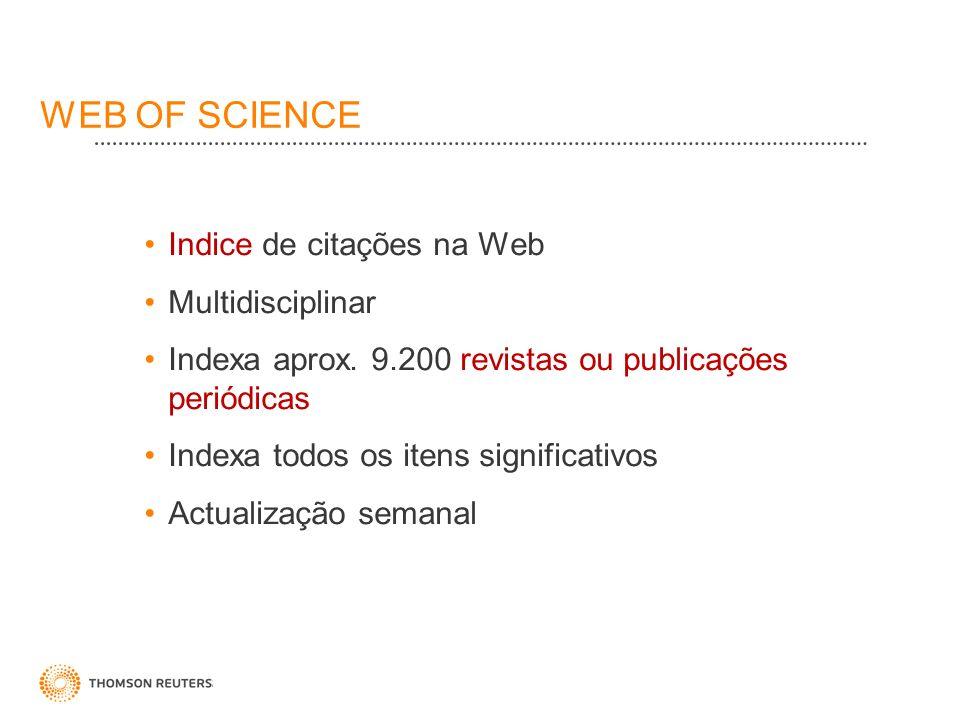 WEB OF SCIENCE Indice de citações na Web Multidisciplinar