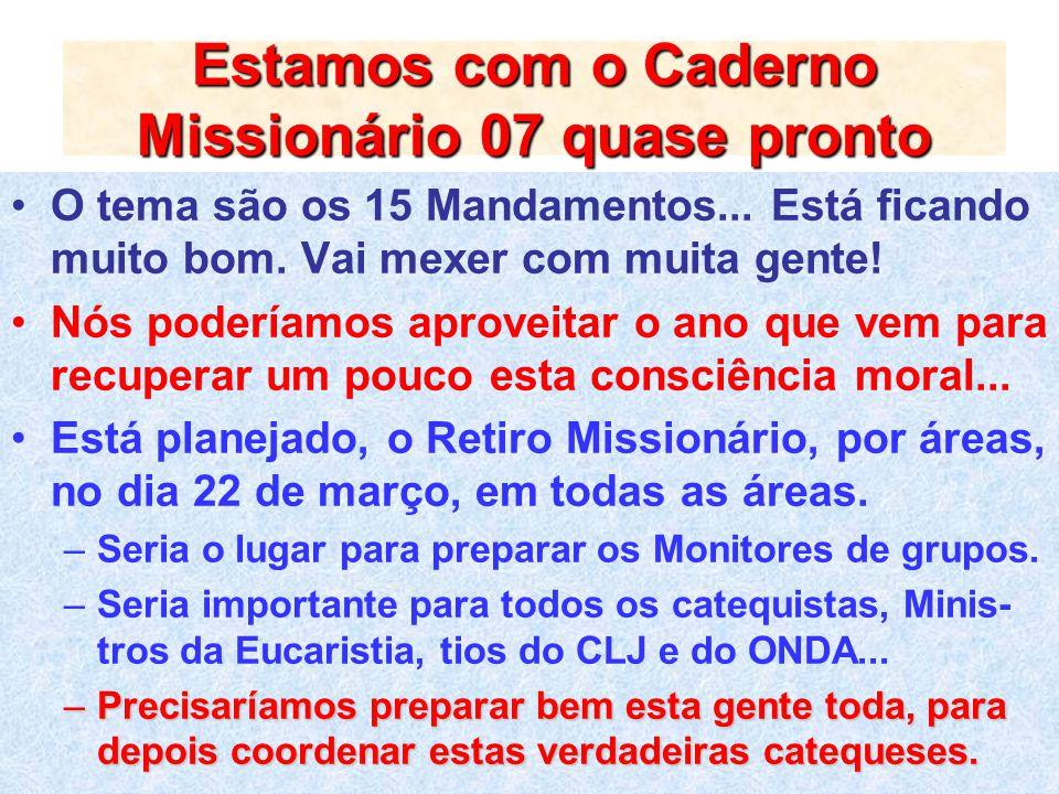 Estamos com o Caderno Missionário 07 quase pronto