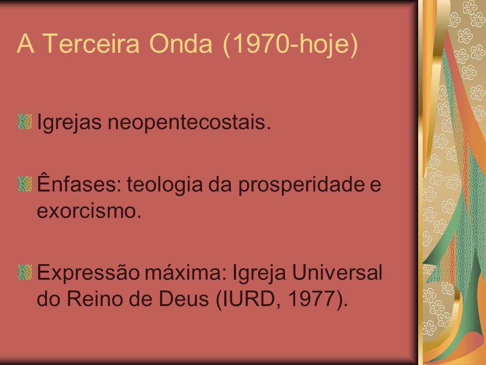 A Terceira Onda (1970-hoje)