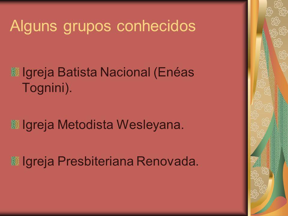 Alguns grupos conhecidos