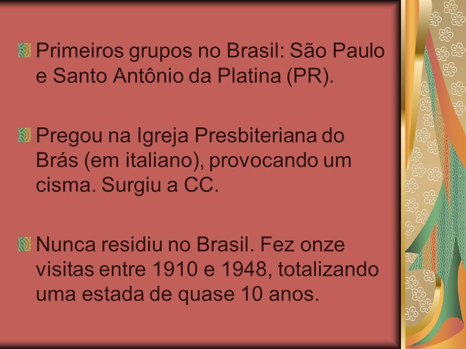 Primeiros grupos no Brasil: São Paulo e Santo Antônio da Platina (PR).