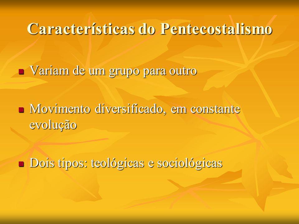 Características do Pentecostalismo