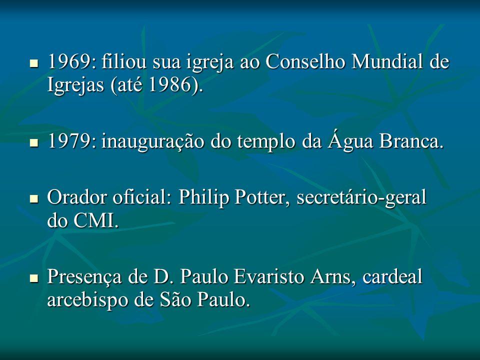1969: filiou sua igreja ao Conselho Mundial de Igrejas (até 1986).