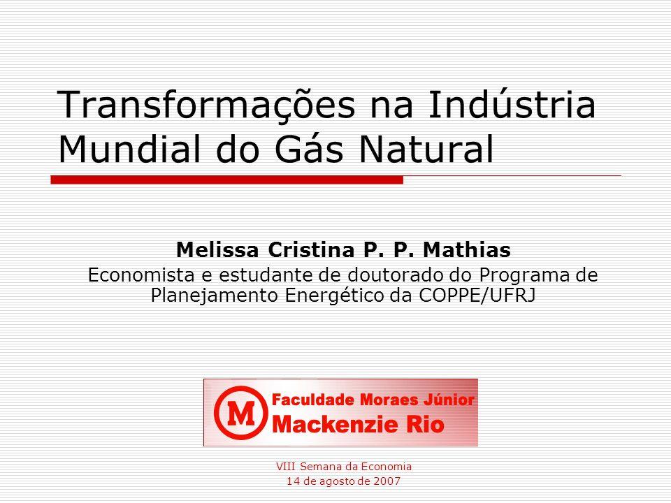 Transformações na Indústria Mundial do Gás Natural