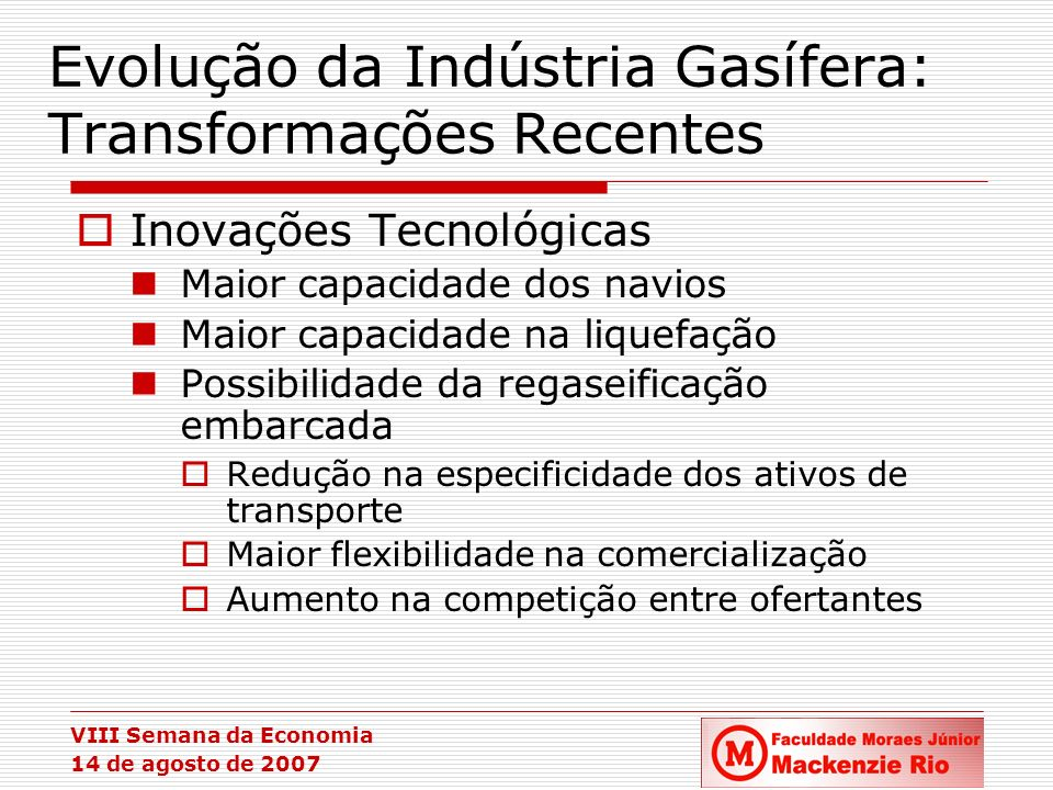 Evolução da Indústria Gasífera: Transformações Recentes