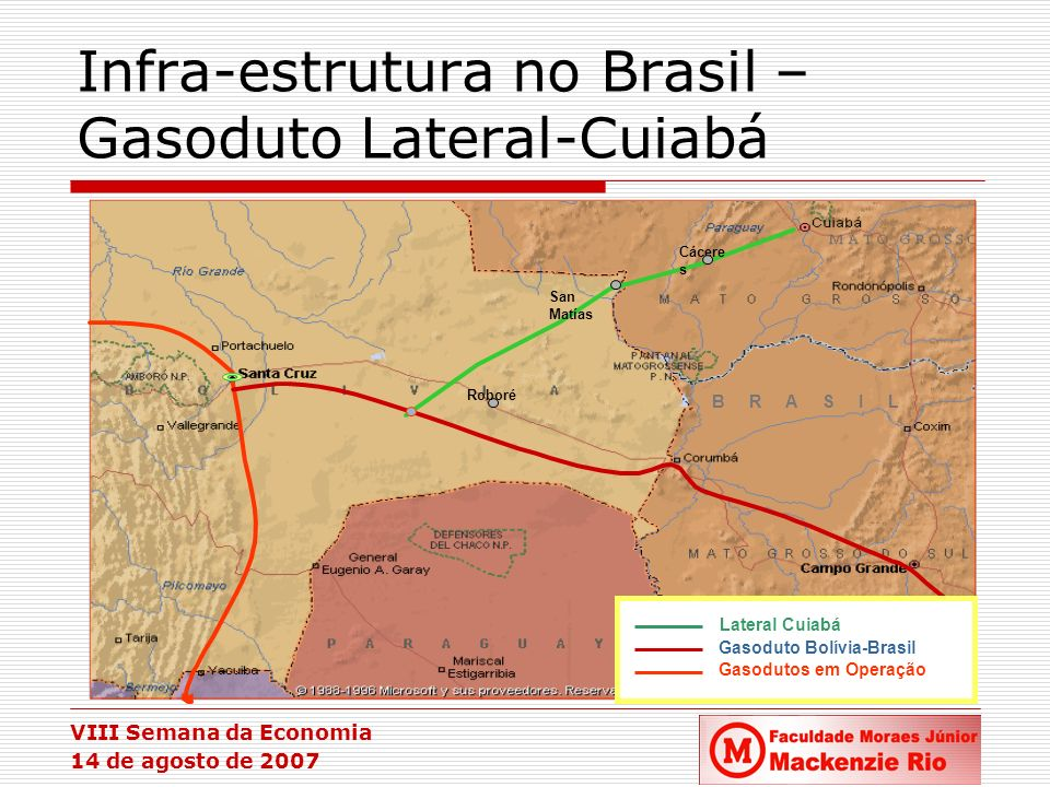 Infra-estrutura no Brasil – Gasoduto Lateral-Cuiabá