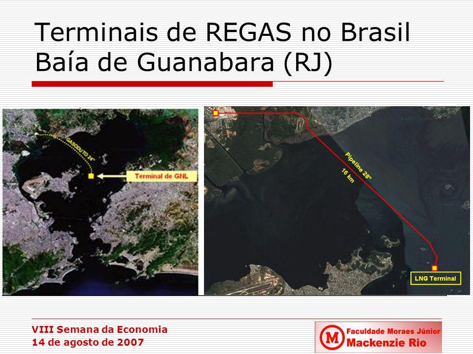 Terminais de REGAS no Brasil Baía de Guanabara (RJ)