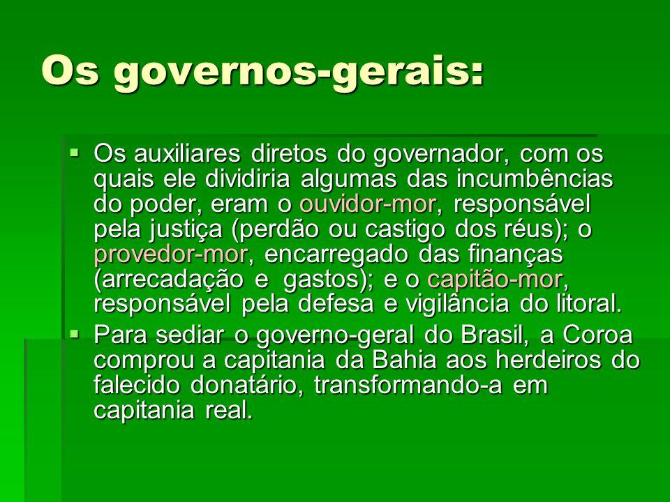 Os governos-gerais: