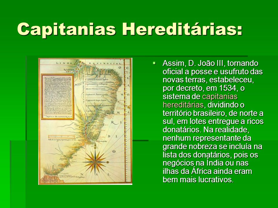 Capitanias Hereditárias: