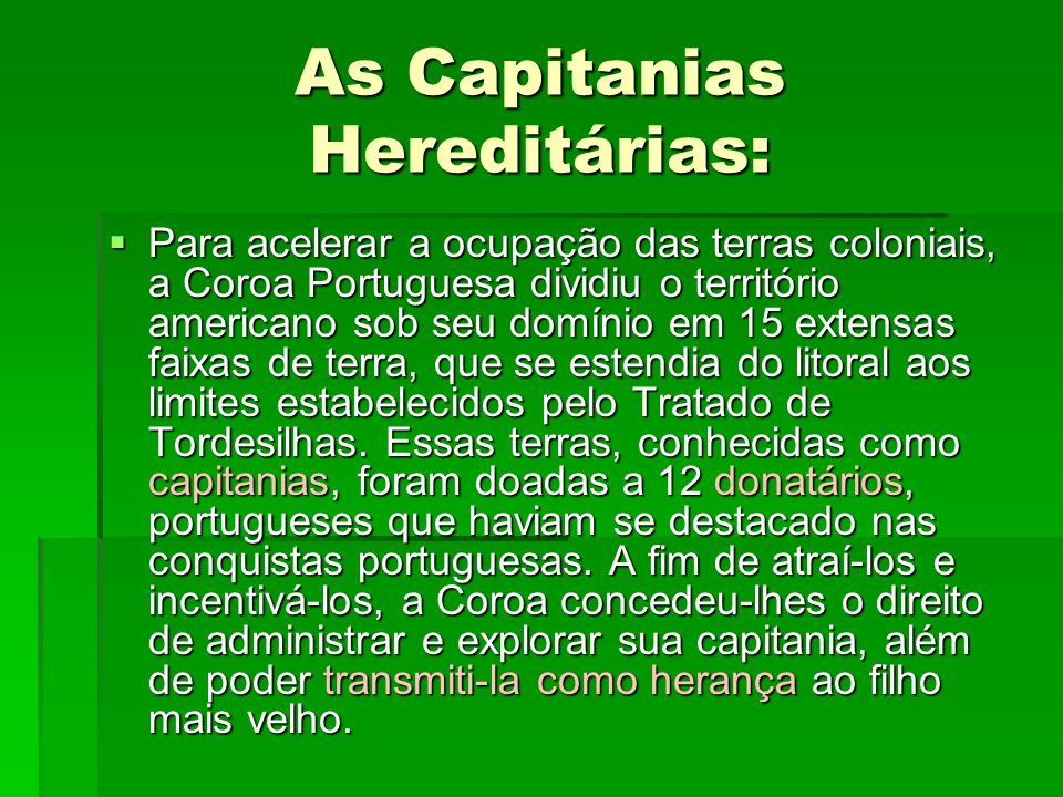 As Capitanias Hereditárias: