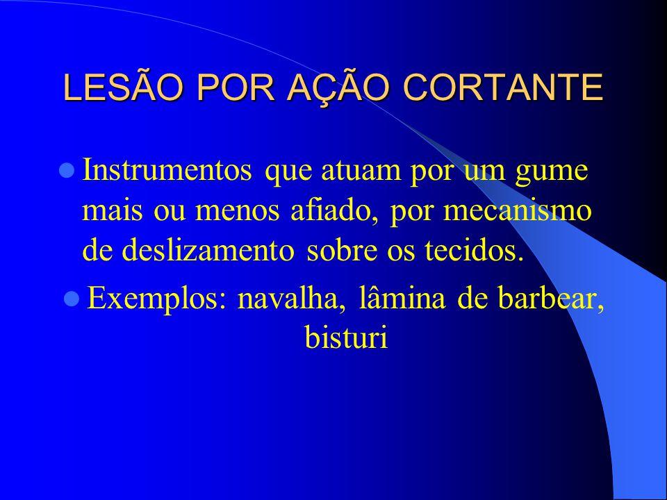 LESÃO POR AÇÃO CORTANTE