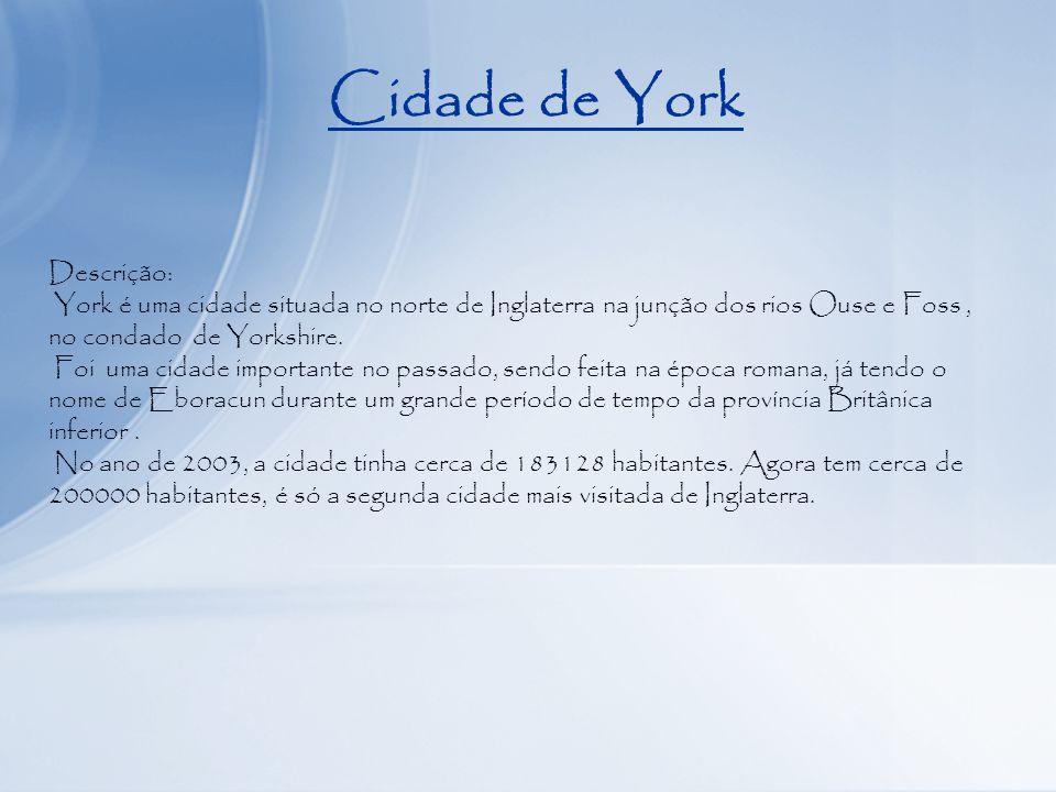Cidade de York Descrição:
