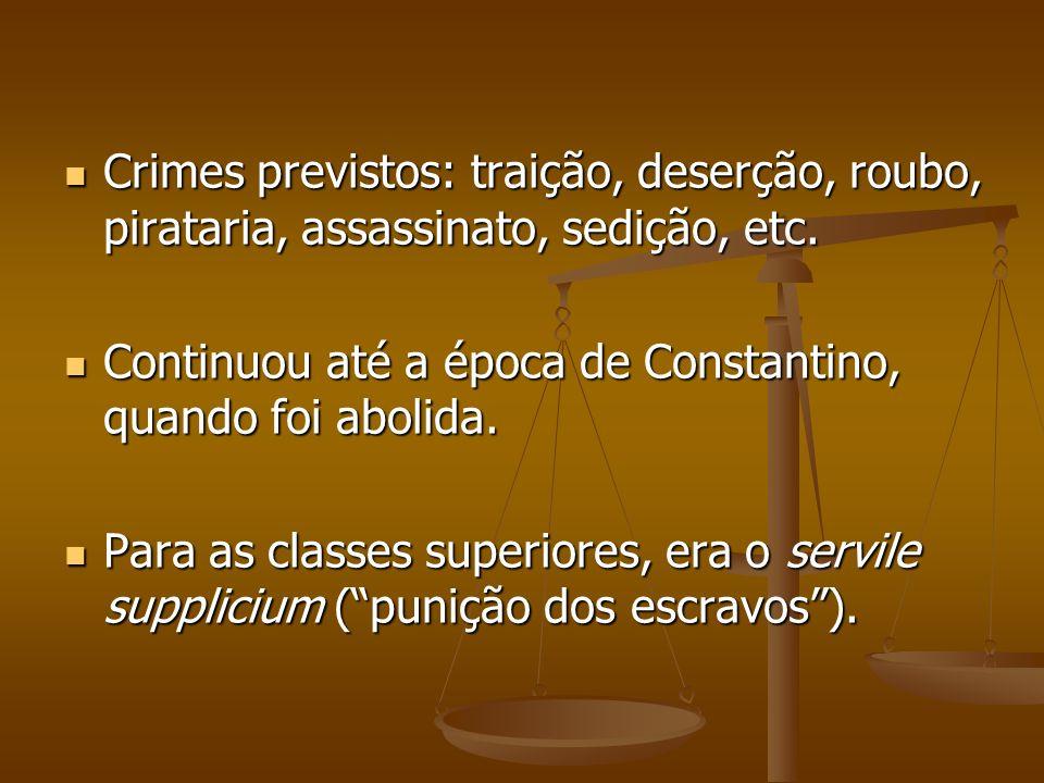 Crimes previstos: traição, deserção, roubo, pirataria, assassinato, sedição, etc.