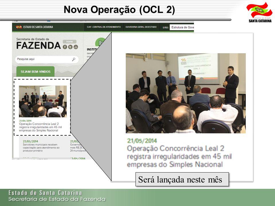 Nova Operação (OCL 2) Será lançada neste mês