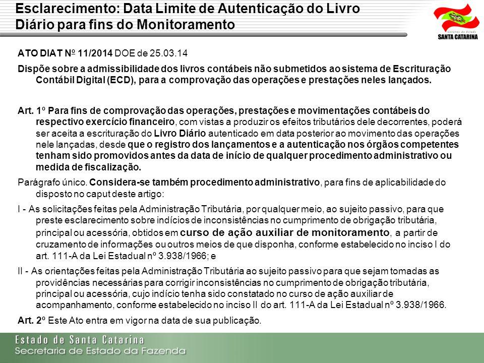 Esclarecimento: Data Limite de Autenticação do Livro Diário para fins do Monitoramento