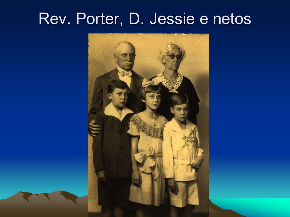 Rev. Porter, D. Jessie e netos