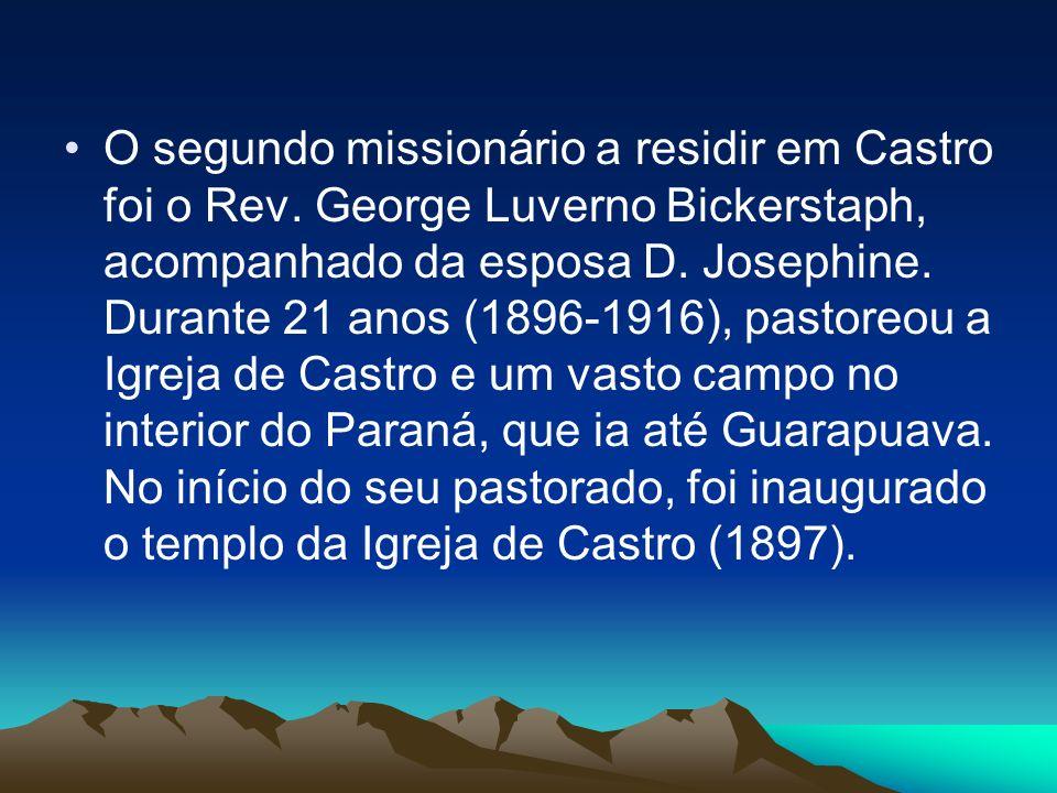 O segundo missionário a residir em Castro foi o Rev