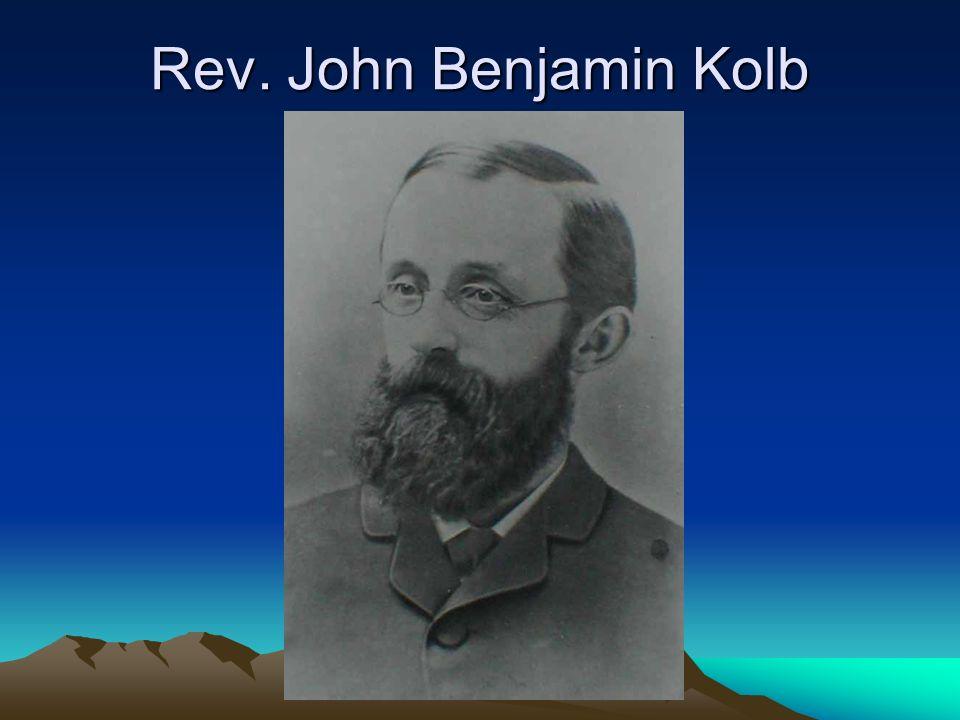 Rev. John Benjamin Kolb