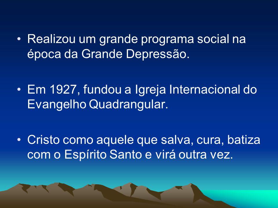 Realizou um grande programa social na época da Grande Depressão.