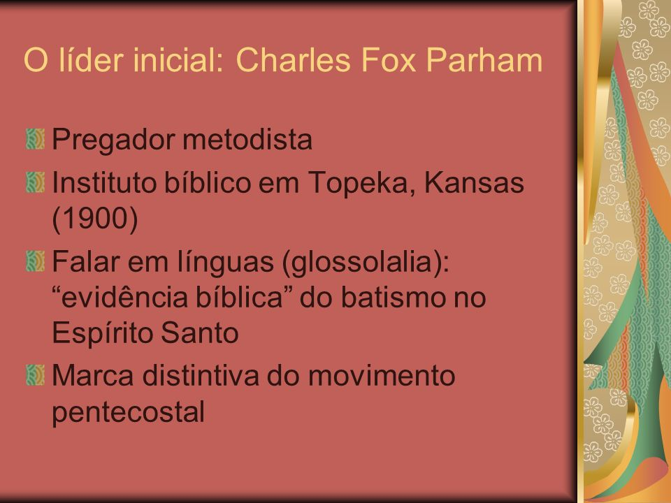 O líder inicial: Charles Fox Parham