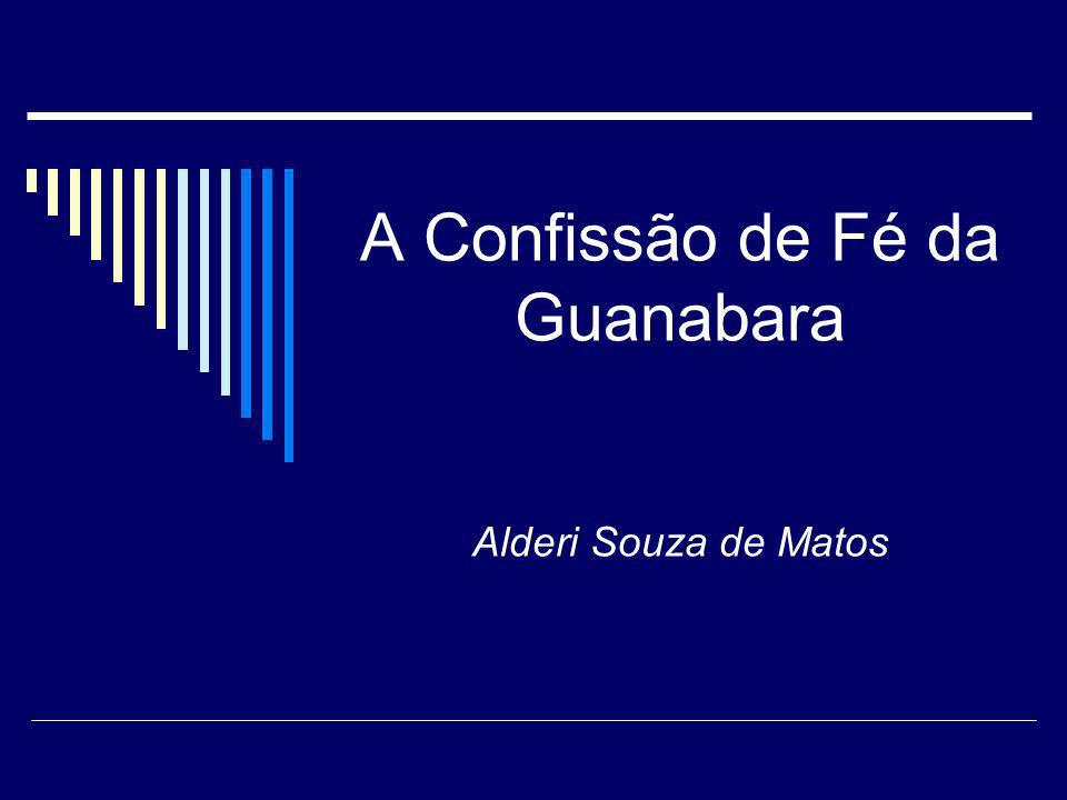 A Confissão de Fé da Guanabara Alderi Souza de Matos