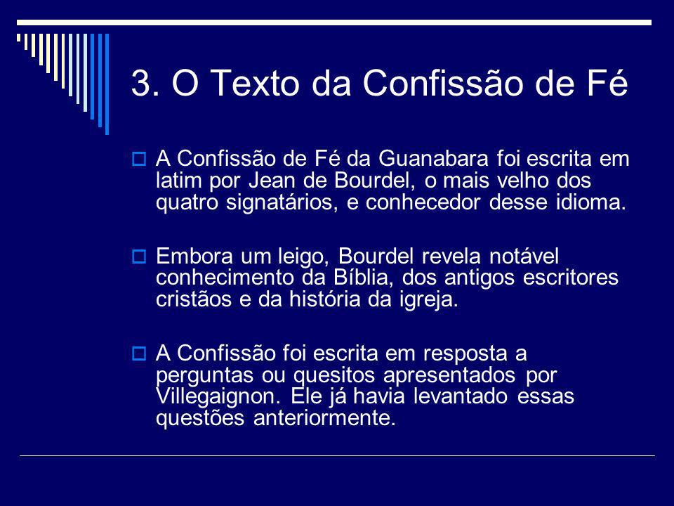 3. O Texto da Confissão de Fé