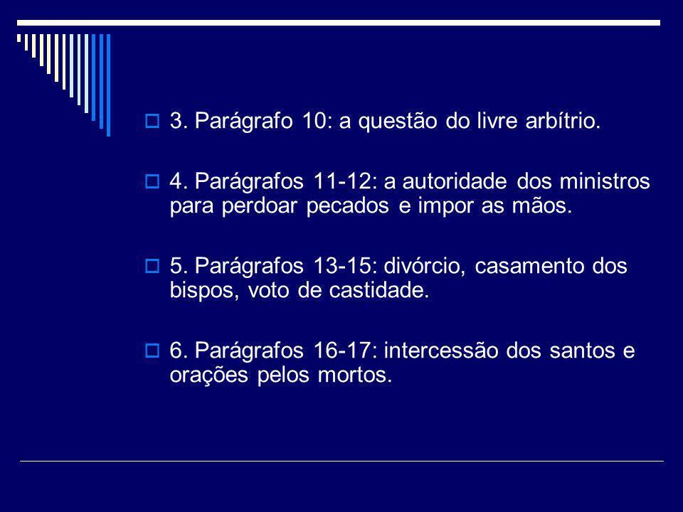 3. Parágrafo 10: a questão do livre arbítrio.