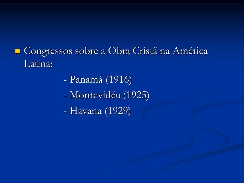 Congressos sobre a Obra Cristã na América Latina: