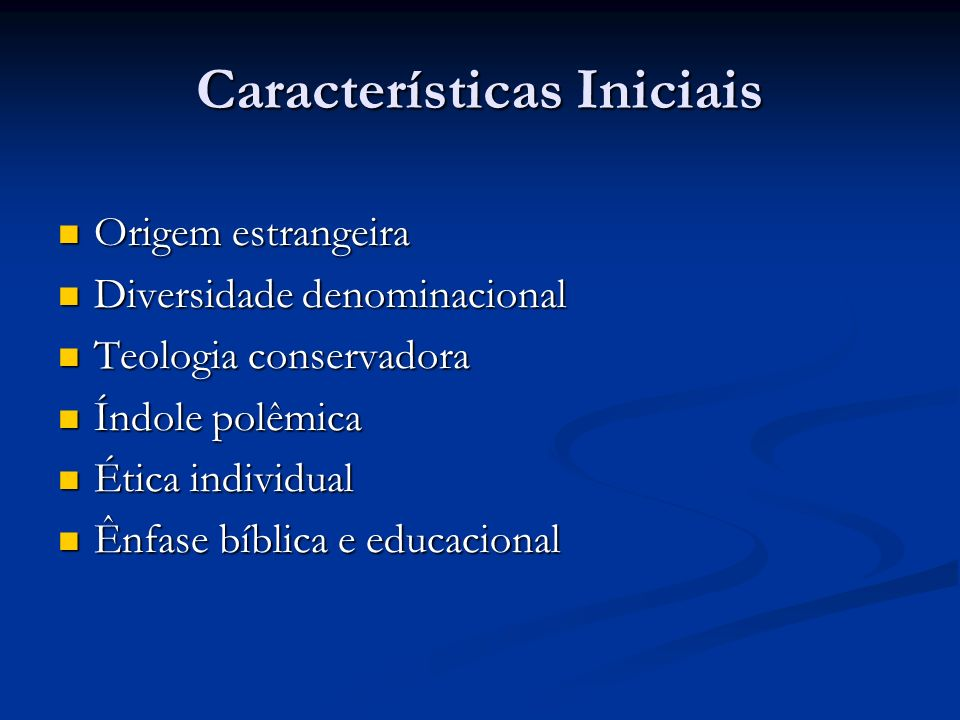 Características Iniciais