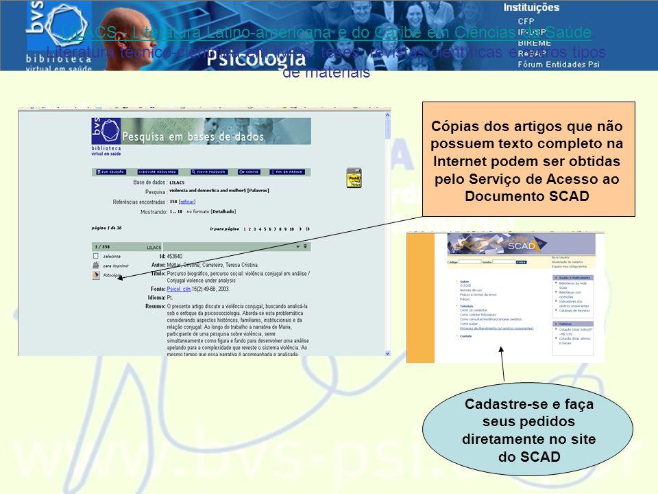 Cadastre-se e faça seus pedidos diretamente no site do SCAD