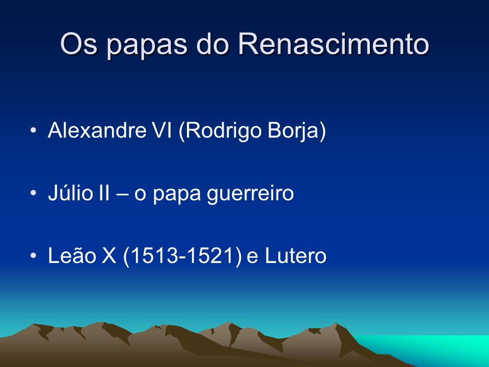 Os papas do Renascimento