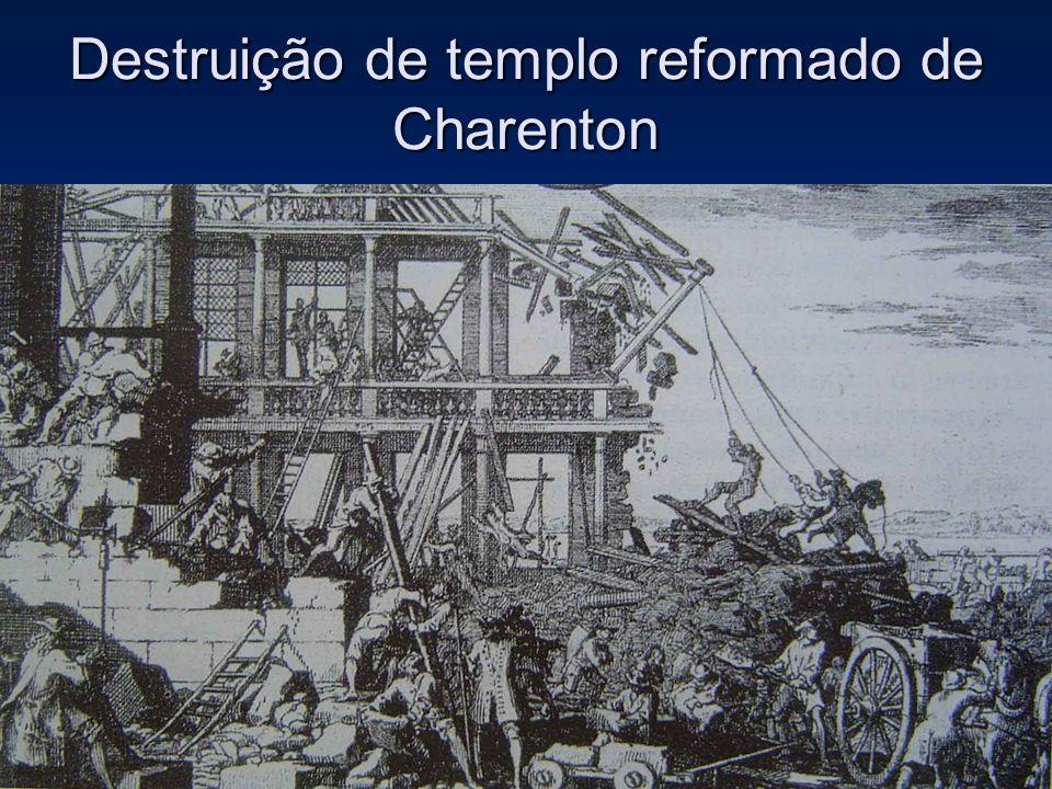 Destruição de templo reformado de Charenton