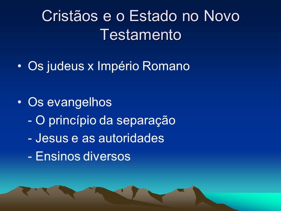 Cristãos e o Estado no Novo Testamento