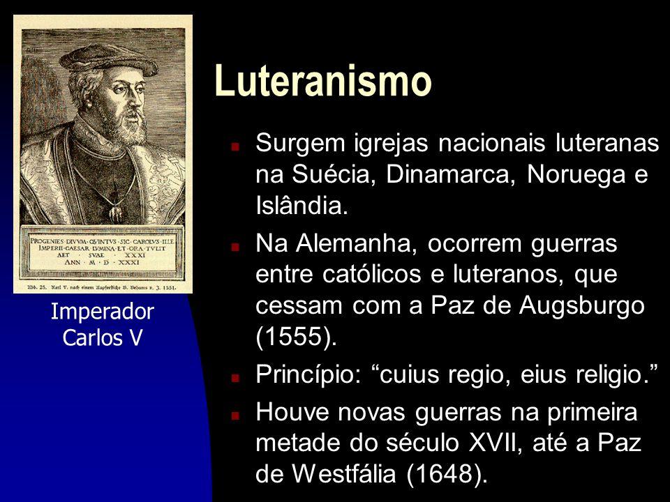 Luteranismo Surgem igrejas nacionais luteranas na Suécia, Dinamarca, Noruega e Islândia.