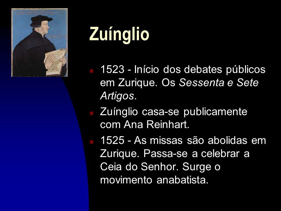 Zuínglio1523 - Início dos debates públicos em Zurique. Os Sessenta e Sete Artigos. Zuínglio casa-se publicamente com Ana Reinhart.
