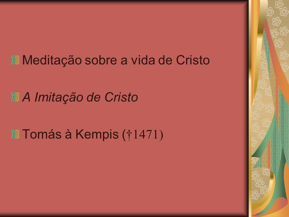Meditação sobre a vida de Cristo