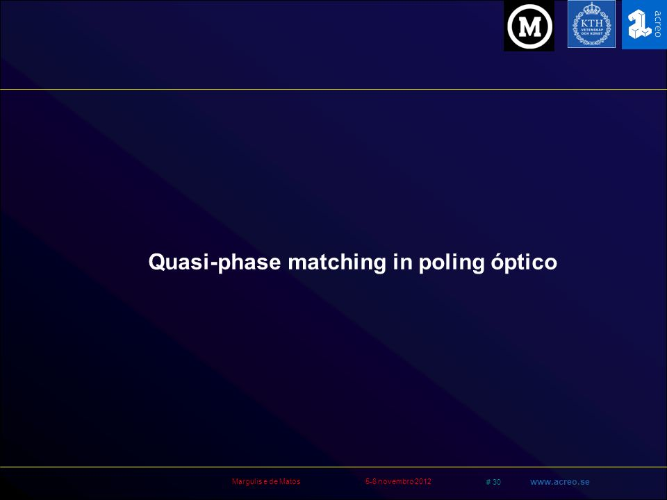 Quasi-phase matching in poling óptico