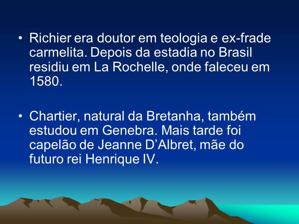 Richier era doutor em teologia e ex-frade carmelita