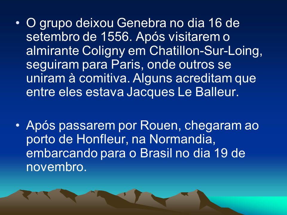 O grupo deixou Genebra no dia 16 de setembro de 1556