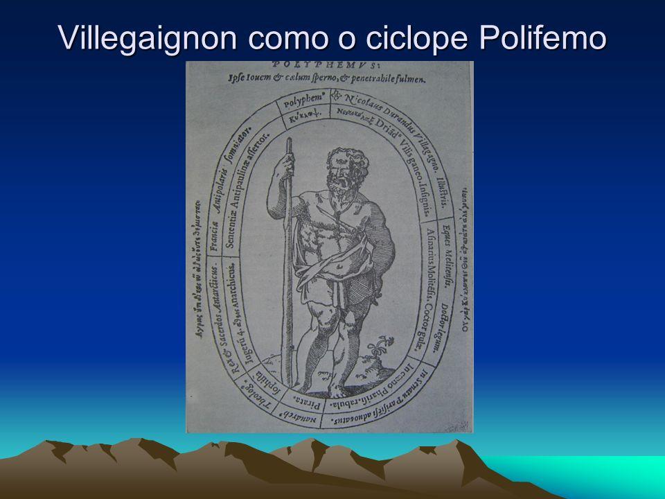Villegaignon como o ciclope Polifemo