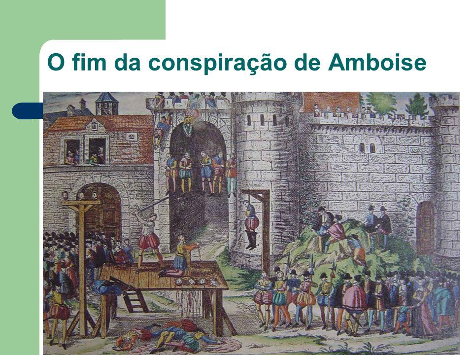 O fim da conspiração de Amboise