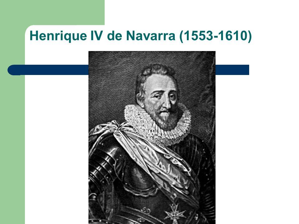 Henrique IV de Navarra (1553-1610)