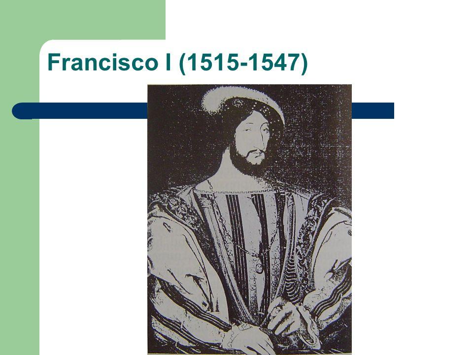 Francisco I (1515-1547)