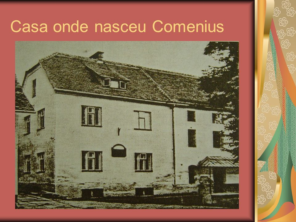 Casa onde nasceu Comenius