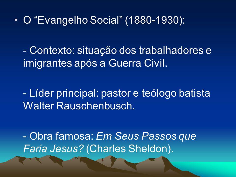 O Evangelho Social (1880-1930):