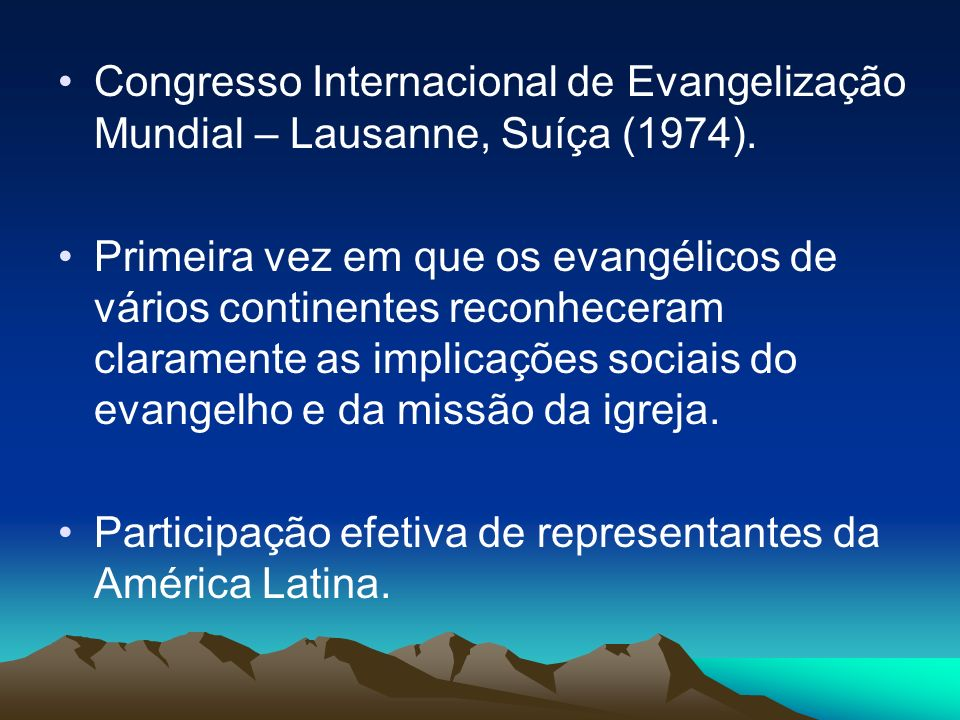 Congresso Internacional de Evangelização Mundial – Lausanne, Suíça (1974).