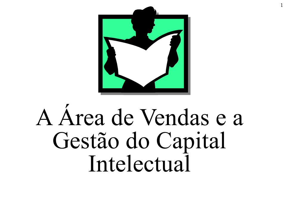 A Área de Vendas e a Gestão do Capital Intelectual
