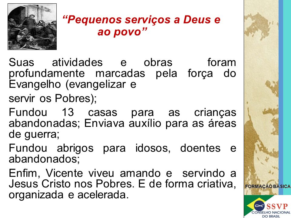 Pequenos serviços a Deus e ao povo