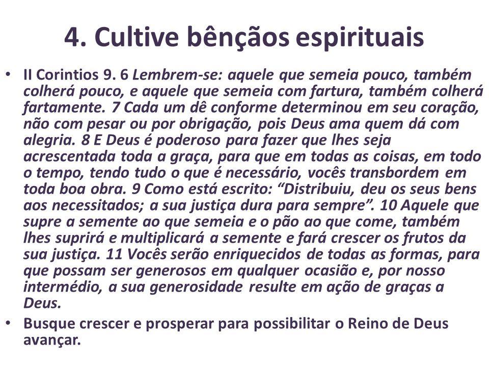 4. Cultive bênçãos espirituais